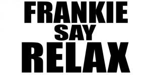 frankie-say-relax2