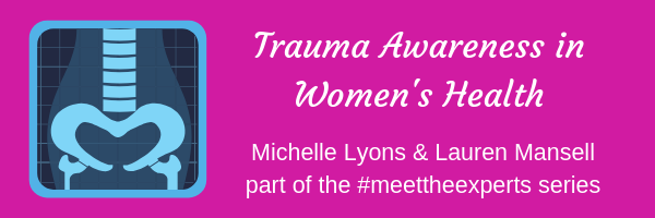 Trauma Awareness in Women's Health