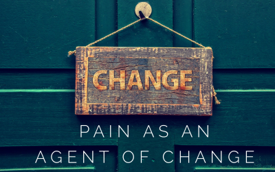 Pain As An Agent of Change