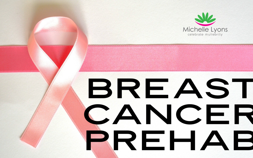 Breast Cancer Prehab – Just As Important!